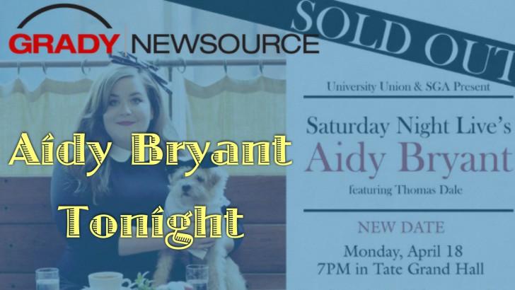 REMINDER: SNL's Aidy Bryant at UGA tonight