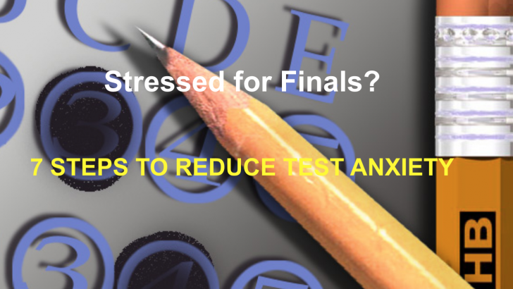 VIDEO: 7 Ways to Reduce Test Anxiety