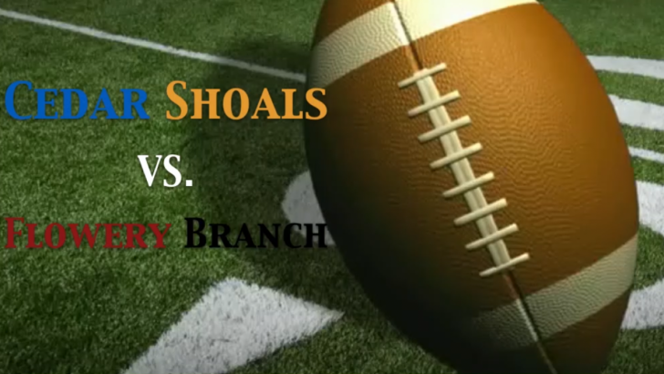 Cedar Shoals Football Hosts Flowery Branch