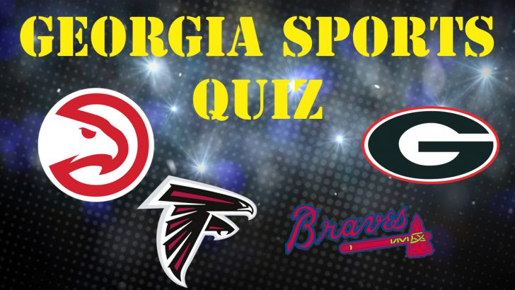Quiz: How well do YOU know Georgia Sports?