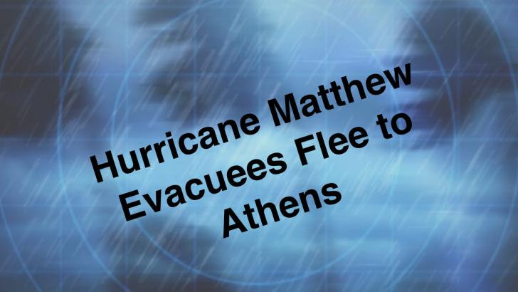 Hurricane Matthew Evacuees Choose Athens