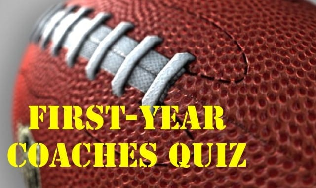 First-Year Coaches Quiz