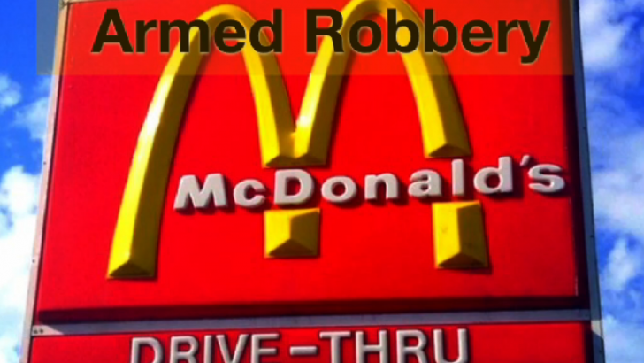 Mcdonalds Armed Robbery